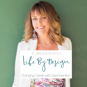 Changing Career with Clear Intention – Heather Porter – AMLBD 01